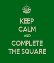 KEEP CALM AND COMPLETE THE SQUARE - Personalised Tea Towel: Premium