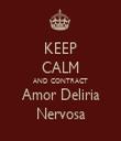 KEEP CALM AND CONTRACT Amor Deliria Nervosa - Personalised Tea Towel: Premium