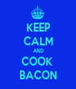 KEEP CALM AND COOK  BACON - Personalised Tea Towel: Premium
