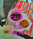 KEEP CALM AND COOK FOR ME - Personalised Tea Towel: Premium