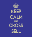 KEEP CALM AND CROSS SELL - Personalised Tea Towel: Premium