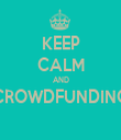KEEP CALM AND CROWDFUNDING  - Personalised Tea Towel: Premium