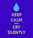 KEEP CALM AND CRY SILENTLY - Personalised Tea Towel: Premium