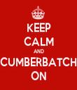 KEEP CALM AND CUMBERBATCH ON - Personalised Tea Towel: Premium