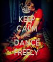 KEEP CALM AND DANCE FREELY - Personalised Tea Towel: Premium