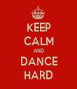 KEEP CALM AND DANCE HARD - Personalised Tea Towel: Premium