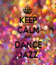 KEEP CALM AND DANCE JAZZ - Personalised Tea Towel: Premium