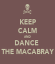 KEEP CALM AND DANCE  THE MACABRAY - Personalised Tea Towel: Premium
