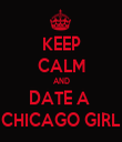 KEEP CALM AND DATE A  CHICAGO GIRL - Personalised Tea Towel: Premium