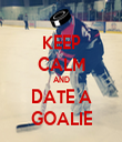 KEEP CALM AND DATE A GOALIE - Personalised Tea Towel: Premium