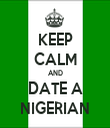 KEEP CALM AND DATE A NIGERIAN - Personalised Tea Towel: Premium