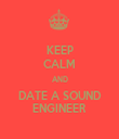 KEEP CALM AND DATE A SOUND ENGINEER - Personalised Tea Towel: Premium