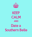 KEEP CALM AND Date a Southern Belle - Personalised Tea Towel: Premium