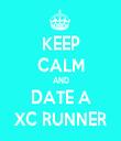 KEEP CALM AND DATE A XC RUNNER - Personalised Tea Towel: Premium