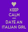 KEEP CALM AND DATE AN ITALIAN GIRL - Personalised Tea Towel: Premium