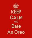 KEEP CALM AND Date An Oreo - Personalised Tea Towel: Premium