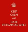 KEEP CALM AND DATE VIETNAMESE GIRLS - Personalised Tea Towel: Premium