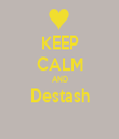 KEEP CALM AND Destash  - Personalised Tea Towel: Premium