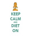KEEP CALM AND DIET ON - Personalised Tea Towel: Premium