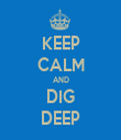 KEEP CALM AND DIG DEEP - Personalised Tea Towel: Premium