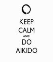 KEEP CALM AND DO AIKIDO - Personalised Tea Towel: Premium