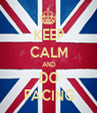 KEEP CALM AND DO FACING - Personalised Tea Towel: Premium