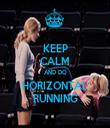 KEEP CALM AND DO HORIZONTAL RUNNING - Personalised Tea Towel: Premium