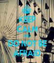 KEEP CALM AND DO NOT BE AFRAID - Personalised Tea Towel: Premium