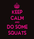 KEEP CALM AND DO SOME SQUATS - Personalised Tea Towel: Premium