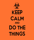 KEEP CALM AND DO THE THINGS - Personalised Tea Towel: Premium