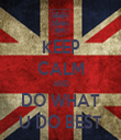 KEEP CALM AND DO WHAT U DO BEST - Personalised Tea Towel: Premium