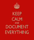 KEEP CALM AND DOCUMENT EVERYTHING - Personalised Tea Towel: Premium