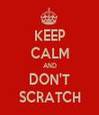 KEEP CALM AND DON'T SCRATCH - Personalised Tea Towel: Premium