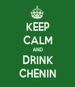 KEEP CALM AND DRINK CHENIN - Personalised Tea Towel: Premium