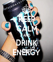 KEEP CALM AND DRINK ENERGY - Personalised Tea Towel: Premium