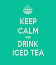 KEEP CALM AND DRINK ICED TEA - Personalised Tea Towel: Premium