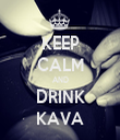 KEEP CALM AND DRINK KAVA - Personalised Tea Towel: Premium