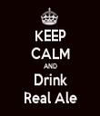 KEEP CALM AND Drink Real Ale - Personalised Tea Towel: Premium