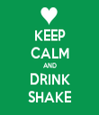 KEEP CALM AND DRINK SHAKE - Personalised Tea Towel: Premium