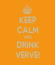 KEEP CALM AND DRINK VERVE! - Personalised Tea Towel: Premium