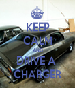 KEEP CALM AND DRIVE A  CHARGER - Personalised Tea Towel: Premium