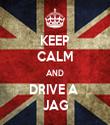 KEEP CALM AND DRIVE A  JAG - Personalised Tea Towel: Premium