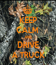 KEEP CALM  AND DRIVE A TRUCK - Personalised Tea Towel: Premium
