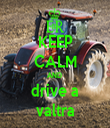 KEEP CALM AND  drive a valtra - Personalised Tea Towel: Premium
