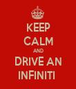 KEEP CALM AND DRIVE AN INFINITI  - Personalised Tea Towel: Premium