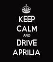 KEEP CALM AND DRIVE APRILIA - Personalised Tea Towel: Premium