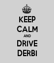 KEEP CALM AND DRIVE DERBI - Personalised Tea Towel: Premium