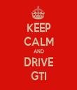 KEEP CALM AND DRIVE GTI - Personalised Tea Towel: Premium