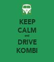 KEEP CALM and DRIVE KOMBI - Personalised Tea Towel: Premium