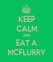 KEEP CALM AND EAT A MCFLURRY - Personalised Tea Towel: Premium